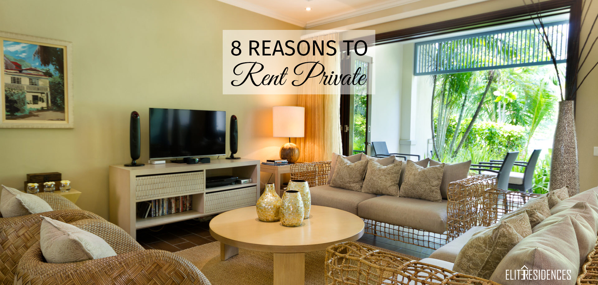 8 Reasons to Rent Private